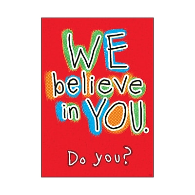 Argus® 19 x 13 WE believe in YOU. Do you? Poster (T-A67057)