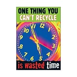 One Thing You Cant Recycle Poster