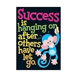 Classroom Posters; Success is hanging on…