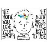 ARGUS Poster; The more you use your brain…