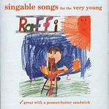 Raffi CDs, Singable Songs for the Very Young