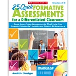 Scholastic 25 Quick Formative Assessment For A Differentiated Classroom