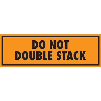 Tape Logic® Labels, Do Not Double Stack, 2 x 8, Fluorescent Orange, 500/Roll