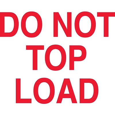 Tape Logic Quill® Do Not Top Load Shipping Label, 3 x 5, 500/Roll