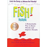Fish! A Proven Way to Boost Morale and Improve Results