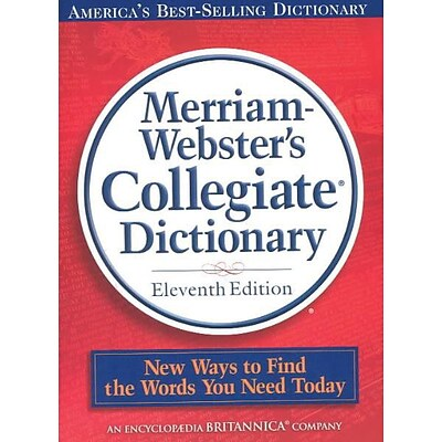 Merriam-Websters Collegiate® Dictionary, 11th Edition, Hard Cover