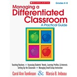 Scholastic Managing a Differentiated Classroom: A Practical Guide