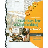 Scrapbook Generation, Sketches For Scrapbooking Volume 2