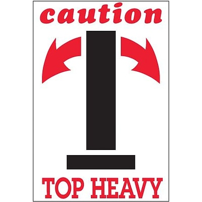 Tape Logic Caution - Top Heavy Shipping Label, 4 x 6, 500/Roll
