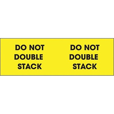 Tape Logic® Labels Do Not Double Stack, 3 x 10, Fluorescent Yellow, 500/Roll