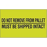 Tape Logic Do Not Remove From Pallet Shipping Label, 3 x 5, 500/Roll