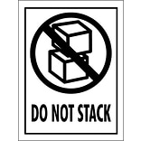 Tape Logic 3x4 Do Not Stack Shipping Label