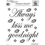 RoomMates® Always Kiss Me Goodnight Quote Peel and Stick Wall Decal, 10 x 13