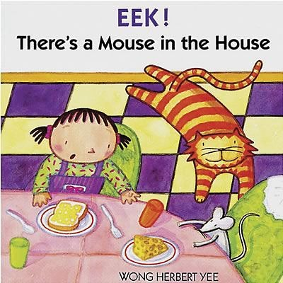 Classroom Favorite Books, EEK! Theres a Mouse in the House
