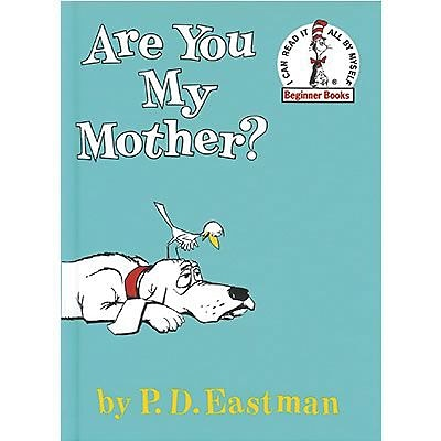 Random House Are You My Mother? Book By Philip Eastman, Grades Pre-school - 3rd (9780394800189)