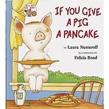 Classroom Favorite Books, If You Give a Pig a Pancake