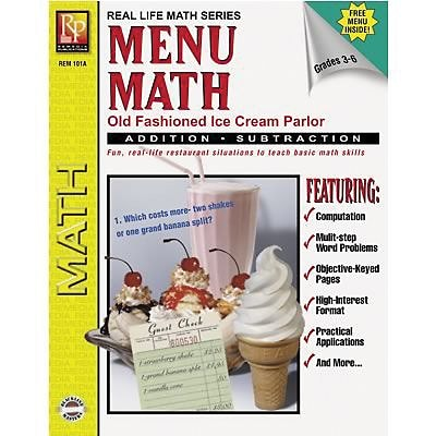 Real World Math, Remedia Menu Math, Old-Fashioned Ice Cream Parlor, Book 1, Addition & Subtraction