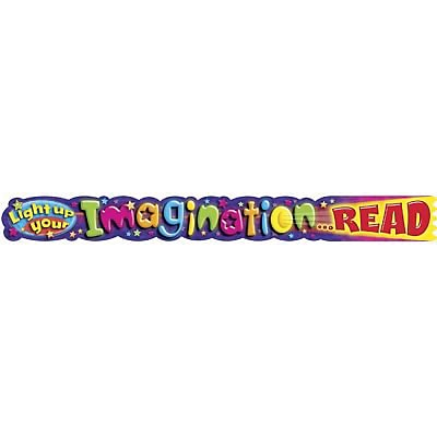 Trend® Quotable Expressions® Banners, Light Up Your Imagination...READ