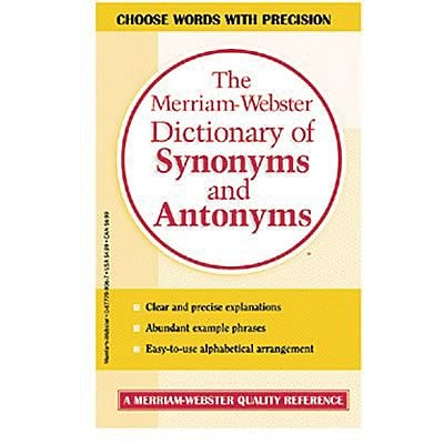 Merriam Websters Dictionary of Synonyms and Antonyms