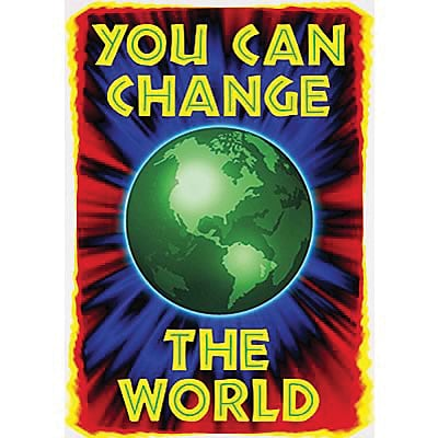 You can change the world ARGUS® Poster