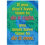 If You Dont Have Time To Do It Right Poster