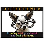 Acceptance Is Seeing With Your Heart Poster