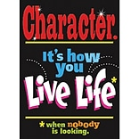 Character. Its How You Live Life… Poster