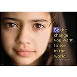 Be The Change You Want To See Poster