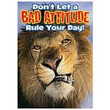 Dont Let A Bad Attitude Rule the Day Poster