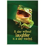 Classroom Poster; A day without laughter…