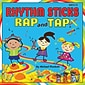 Rhythm Sticks Rap and Tap