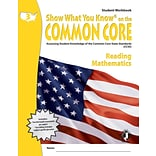 Show What You Know® on the Common Core Student Workbook, Reading & Math, Grade 3