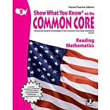 Show What You Know® on the Common Core Parent/Teacher Edition, Reading & Math, Gr 5
