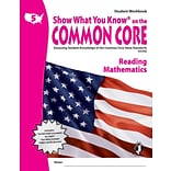 Show What You Know® on the Common Core Student Workbook, Reading & Math, Grade 5