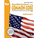 Show What You Know® on the Common Core Parent/Teacher Edition, Math, Gr 7