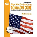 Show What You Know® on the Common Core Student Workbook, Math, Gr 7