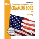 Show What You Know® on the Common Core Student Workbook, Reading, Gr 7