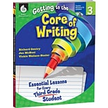 Getting to the Core of Writing Essential Lessons for Third