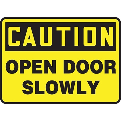 Accuform Signs® 7 x 10 Vinyl Safety Sign CAUTION OPEN DOOR SLOWLY, Black On Yellow