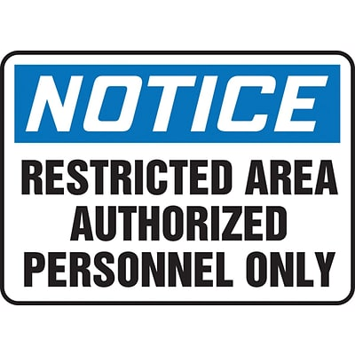 Accuform Signs® 10 x 14 Vinyl Safety Sign NOTICE RESTRICTED AREA.., Blue/Black On White
