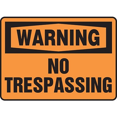 Accuform Signs® 10 x 14 Aluminum Safety Sign WARNING NO TRESPASSING, Black On Orange
