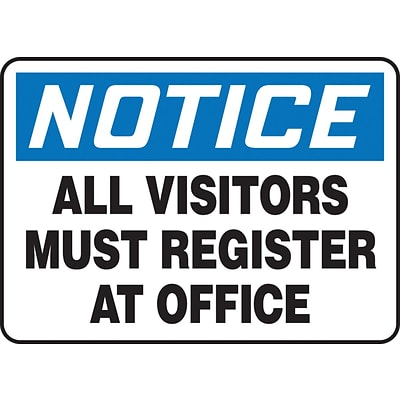 Accuform Signs® 7 x 10 Plastic Safety Sign NOTICE ALL VISITORS MUST.., Black/Blue On White