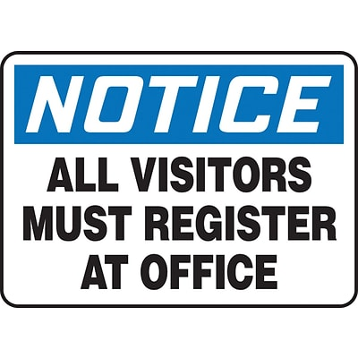 Accuform Signs® 10 x 14 Aluminum Safety Sign NOTICE ALL VISITORS MUST.., Black/Blue On White