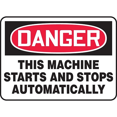 Accuform Signs® 7 x 10 Aluminum Safety Sign DANGER THIS MACHINE STARTS.., Red/Black On White
