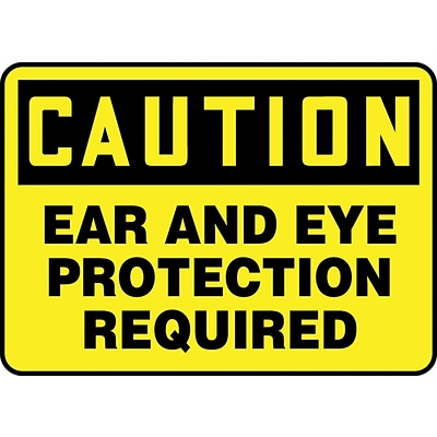 Accuform Signs® 10 x 14 Aluminum Safety Sign CAUTION EAR AND EYE PROTECTION.., Black On Yellow