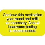 Medical Heartworm Labels, Continue Medication, Fluorescent Chartreuse, 7/8x1-1/2, 500 Labels
