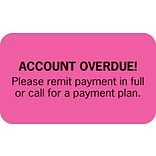 Past Due Collection Labels, Account Overdue, Fluorescent Pink, 7/8x1-1/2, 500 Labels