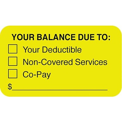 Patient Insurance Labels, Your Balance Due To:, Fluorescent Chartreuse, 7/8x1-1/2, 500 Labels