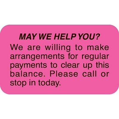 Reminder & Thank You Collection Labels, May We Help You?, Fl Pink, 7/8x1-1/2, 500 Labels