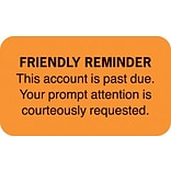 Reminder & Thank You Collection Labels, Friendly Reminder, Fl Orange, 7/8x1-1/2, 500 Labels